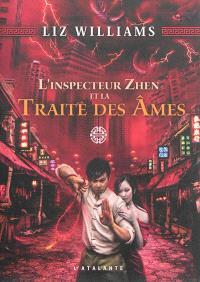 L'inspecteur Zhen et la traite des âmes