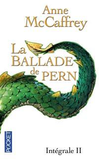 La ballade de Pern : intégrale. Volume 2