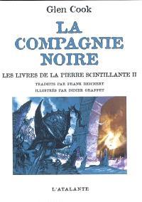 La Compagnie noire, Les livres de la pierre scintillante : 2e partie