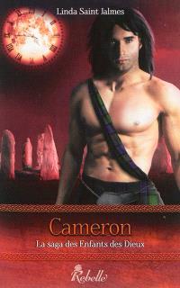 La saga des enfants des dieux. Volume 3, Cameron