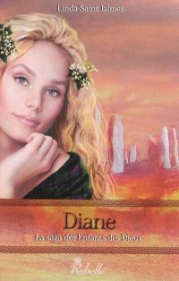 La saga des enfants des dieux. Volume 4, Diane