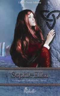 La saga des enfants des dieux. Volume 2, Sophie-Elisa