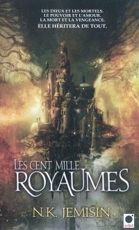 La trilogie de l'héritage. Volume 1, Les cent mille royaumes
