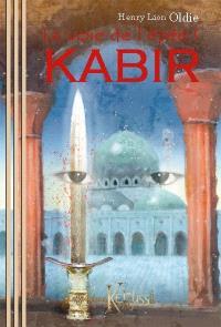 La voie de l'épée. Volume 1, Kabir