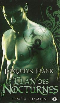 Le clan des nocturnes. Volume 4, Damien