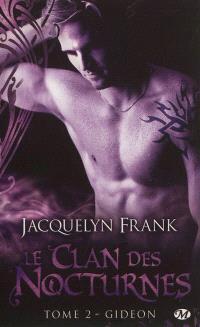 Le clan des nocturnes. Volume 2, Gideon