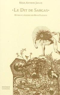 Le dit de Sargas : mythes et légendes des Mille-Plateaux
