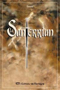 Le Santerrian  : récit premier des histoires du pays de Santerre