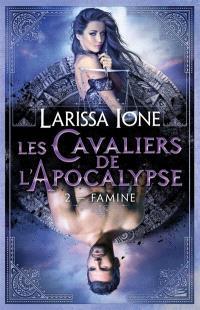Les cavaliers de l'Apocalypse. Volume 2, Famine