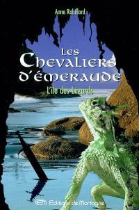 Les chevaliers d'Émeraude. Volume 5, L'île des lézards