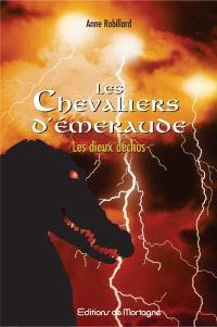 Les chevaliers d'Émeraude. Volume 8, Les dieux déchus