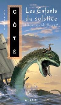 Les chroniques de l'Hudres. Volume 2, Les enfants du solstice