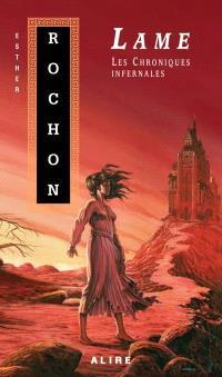 Les Chroniques infernales. Volume 1, Lame