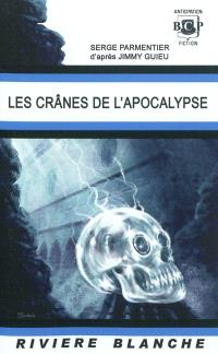 Les crânes de l'Apocalypse