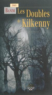 Les doubles de Kilkenny