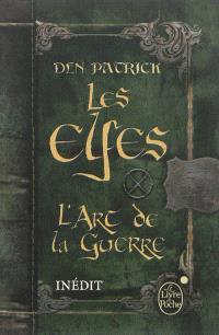 Les elfes : l'art de la guerre