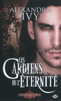 Les gardiens de l'éternité. Volume 6, Salvatore
