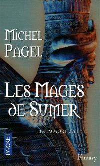 Les immortels. Volume 1, Les mages de Sumer