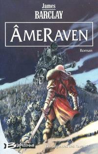 Les légendes des Ravens. Volume 4, AmeRaven