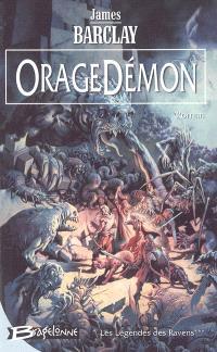 Les légendes des Ravens. Volume 3, OrageDémon