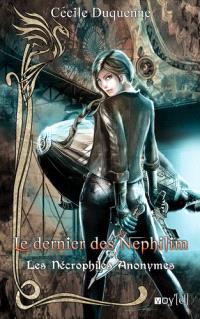 Les nécrophiles anonymes. Volume 3, Le dernier des Nephilim