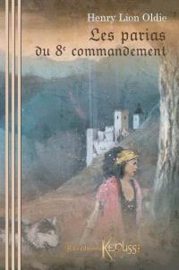 Les parias du 8e commandement