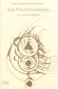 Les Vélins Carminae : voix et secrets des Nephilim
