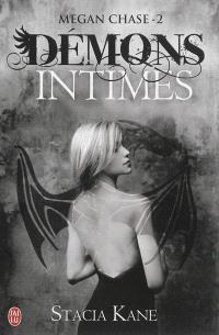 Megan Chase. Volume 2, Démons intimes