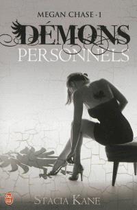 Megan Chase. Volume 1, Démons personnels