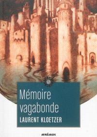Mémoire vagabonde : les voyages de Jaël