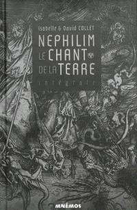 Nephilim : le chant de la terre : intégrale
