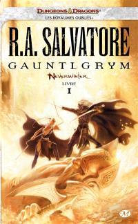 Neverwinter. Volume 1, Gauntlgrym