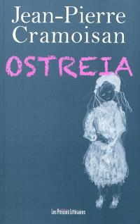 Ostreia : féerie en trois parties