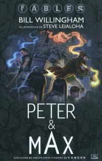 Peter & Max : dans l'univers de Fables