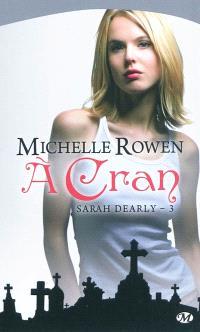 Sarah Dearly. Volume 3, A cran
