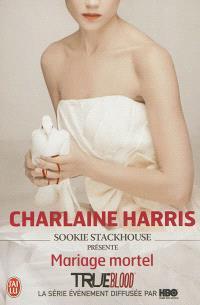 Sookie Stackhouse présente, Mariage mortel