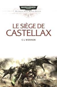 Space marine battles, Le siège de Castellax