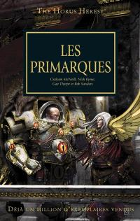 The Horus heresy. Volume 20, Les primarques