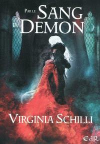 Trilogie Anders Sorsele. Volume 1, Par le sang du démon