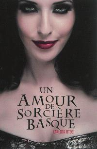 Un amour de sorcière basque