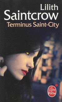Une aventure de Danny Valentine. Volume 4, Terminus Saint-City