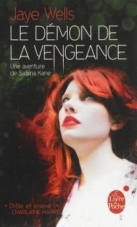 Une aventure de Sabina Kane. Volume 3, Le démon de la vengeance