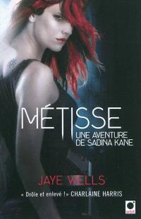 Une aventure de Sabina Kane, Métisse