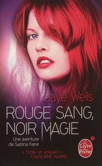 Une aventure de Sabina Kane. Volume 2, Rouge sang, noir magie