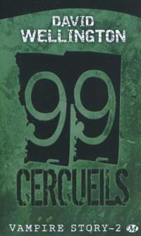 Vampire story. Volume 2, 99 cercueils