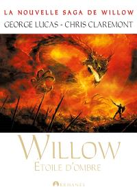 Willow. Volume 3, Etoile d'ombre