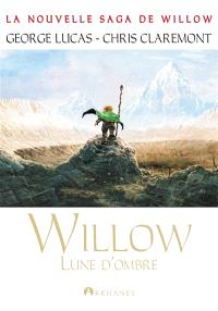 Willow. Volume 1, Lune d'ombre