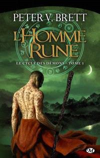 Le cycle des démons. Volume 1, L'homme-rune