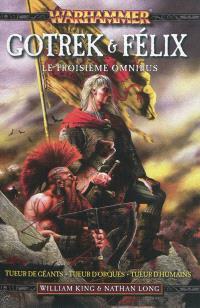 Gotrek et Felix : omnibus. Volume 3