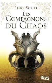Les compagnons du chaos. Volume 1